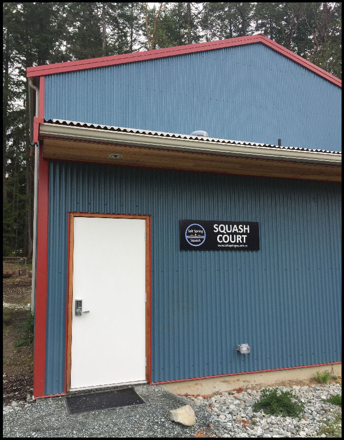Salt Spring Squash Court Entrance